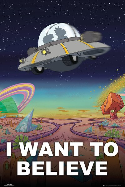 Plakát Rick and Morty - I Want to Believe