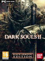 Hra pre PC Dark Souls II (Black Armour Edition)