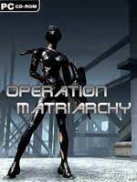 Hra pre PC Operation: Matriarchy