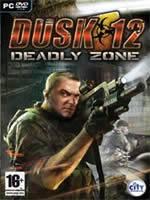 Hra pre PC DUSK 12: Deadly Zone
