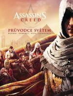 Kniha Assassins Creed: Průvodce světem CZ (KNIHY)
