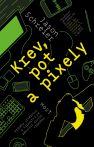 Kniha Krev, pot a pixely