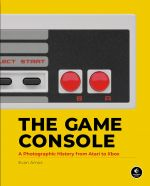 Kniha The Game Console: A Photographic History from Atari to Xbox (KNIHY)