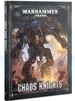 Kniha W40k: Codex: Chaos Knights (2019) (KNIHY)