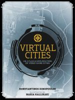 Kniha Virtual Cities: An Atlas & Exploration of Video Game Cities (KNIHY)