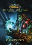 Kniha World of Warcraft Rise of The Horde and Lord of the Clans