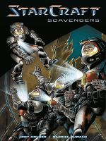 Komiks StarCraft Volume 1: Scavengers (KNIHY)