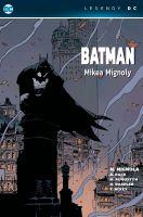 Hračka Komiks Batman Mikea Mignoly (Legendy DC)
