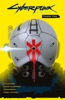 Komiks Cyberpunk 2077 Volume 1: Trauma Team CZ (KNIHY)
