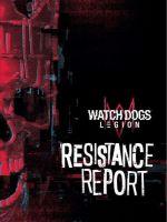 Oficiálny sprievodca Watch Dogs: Legion - Resistance Report (KNIHY)