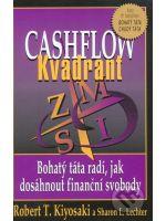 Cashflow Kvadrant - Bohatý táta radí jak dosáhnout finanční svobody (Kiyosaki Robert T.)