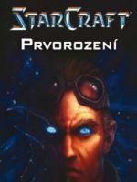 Kniha Starcraft: S�ga Temn�ch templ��� 1: Prvorozen�