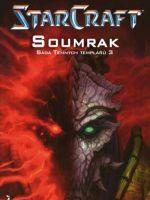 Kniha Starcraft: Sága Temných templářů 3: Soumrak