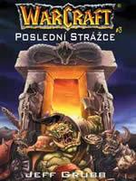 Kniha Warcraft 3: Poslední Strážce