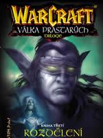 Kniha Warcraft: Válka prastarých 3 - Rozdělení