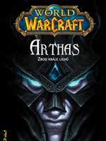 Kniha World of Warcraft: Arthas: Zrod krále Lichů