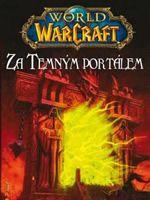 Kniha World of Warcraft: Za Temným portálem