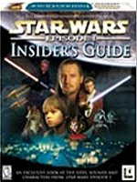 Star Wars : Episode I Insiders Guide