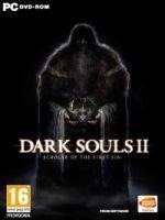 Hra pre PC Dark Souls II: Scholar Of The First Sin