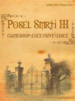 Hra pre PC Posel Smrti III (Game Shop Exclusive Edice)
