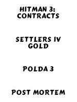 Hra pre PC B8: Hitman 3 + Settlers 4 + Polda 3 + Post Mortem