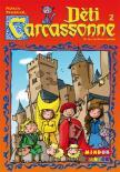 Carcassonne - děti z Carcassonne