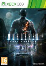 Hra pre Xbox 360 Murdered: Soul Suspect